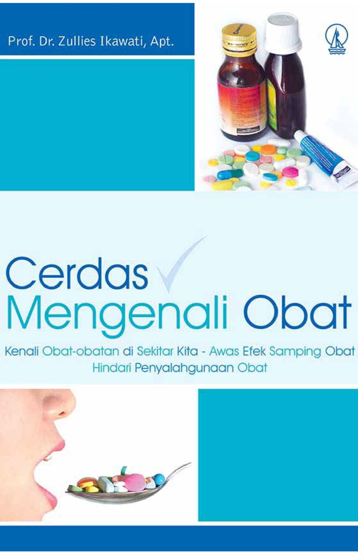 Buku Digital Cerdas Mengenali Obat oleh Prof. Dr. Zullies Ikawati, Apt.