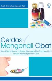 Cover Cerdas Mengenali Obat oleh Prof. Dr. Zullies Ikawati, Apt.