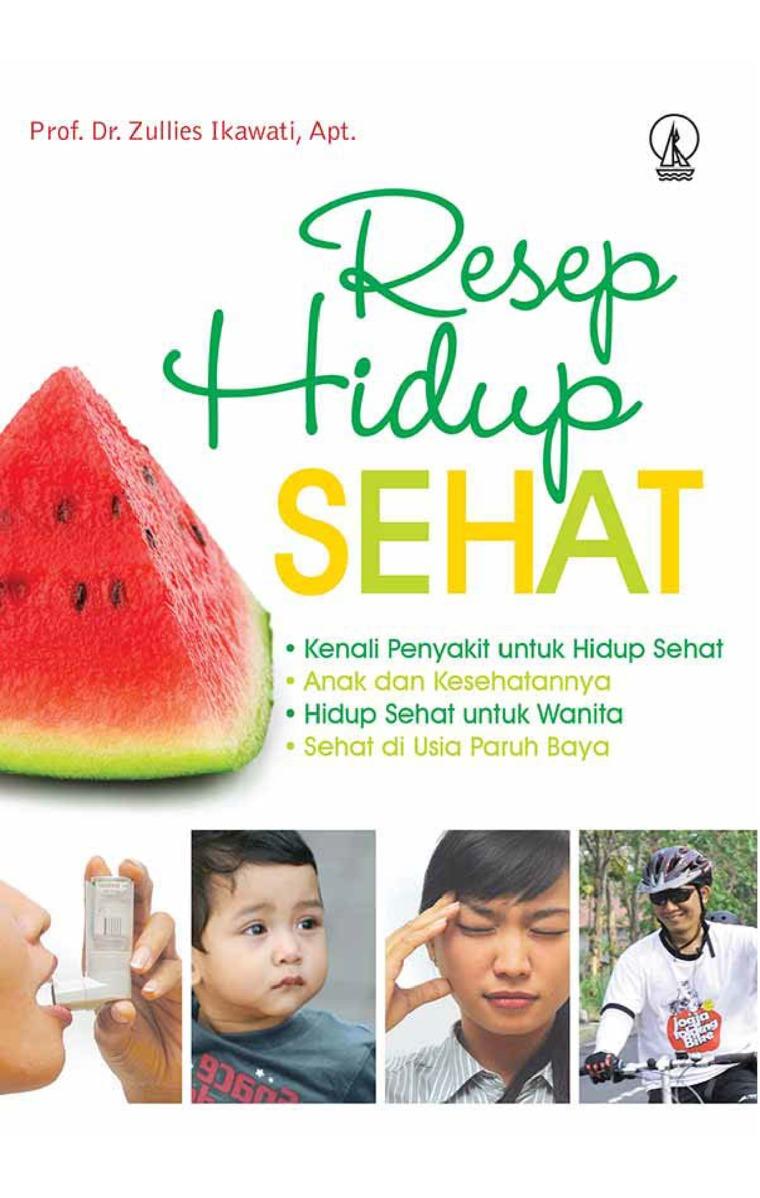 Buku Digital Resep Hidup Sehat oleh Prof. Dr. Zullies Ikawati, Apt.