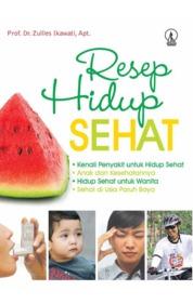 Cover Resep Hidup Sehat oleh Prof. Dr. Zullies Ikawati, Apt.