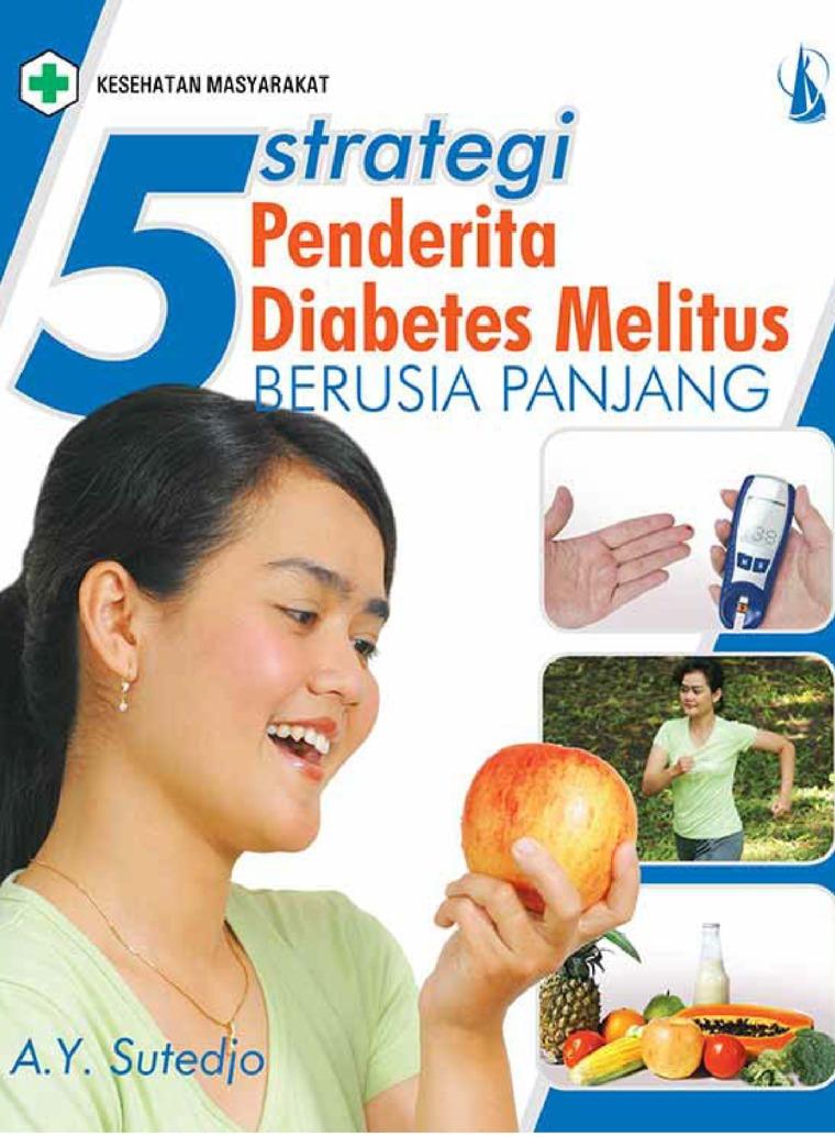 Buku Digital 5 Strategi Penderita Diabetes Melitus Berusia Panjang oleh A.Y. Sutedjo
