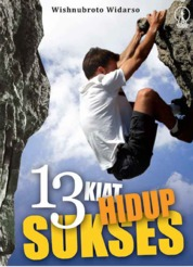 13 Kiat Hidup Sukses by Wishnubroto Widarso Cover