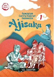 Ajisaka (Edisi Revisi): Kumpulan Cerita Rakyat Indonesia 1 by YB. Suparlan Cover