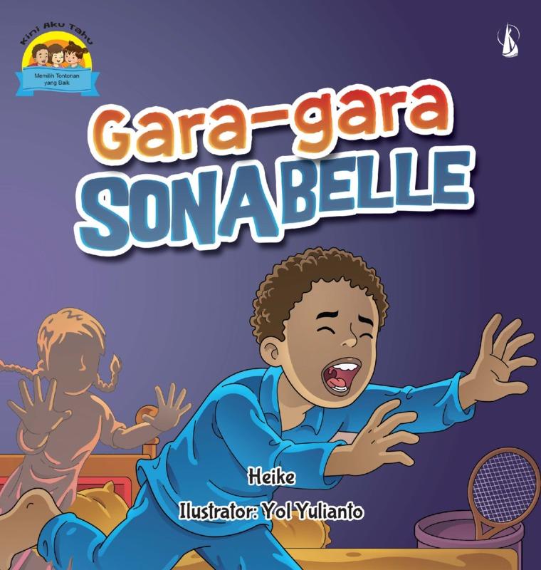 Buku Digital Gara-Gara Sonabelle: Seri Kini Aku Tahu oleh Heike