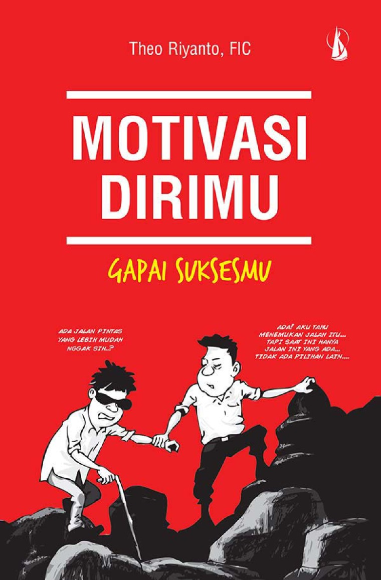 Buku Digital Motivasi Dirimu, Gapai Suksesmu oleh Theo Riyanto, FIC