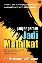 Jangan Jadi Malaikat by Christianto Wibisono Cover