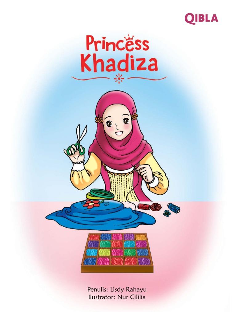 Princess Khadiza (Putri Shahabiyah) by Lisdy Rahayu Digital Book