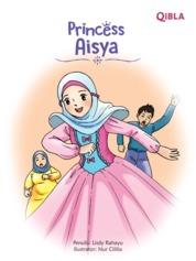 Cover Princess Aisya (Putri Shahabiyah) oleh Lisdy Rahayu