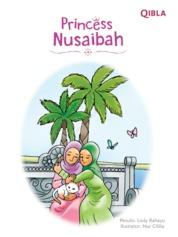 Cover Princess Nusaibah (Putri Shahabiyah) oleh Lisdy Rahayu