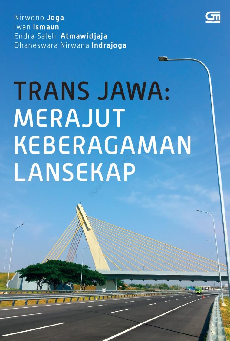 Buku Digital Trans Jawa: Merajut Keberagaman Lansekap oleh Nirwono Joga