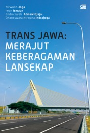Cover Trans Jawa: Merajut Keberagaman Lansekap oleh Nirwono Joga