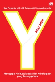 Y: Menggapai Arti Kesuksesan dan Kebahagiaan yang Sesungguhnya by Billy Boen Cover