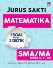 Cover Jurus Sakti Matematika : 1 Soal Hanya 3 Detik oleh Rachmat Priyanto Dan Beny Ganteng