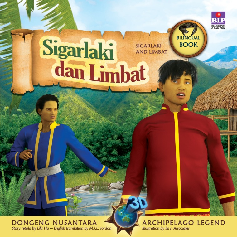 Seri Dongeng 3D Nusantara : Sigarlaki Dan Limbat by Lilis Hu Digital Book