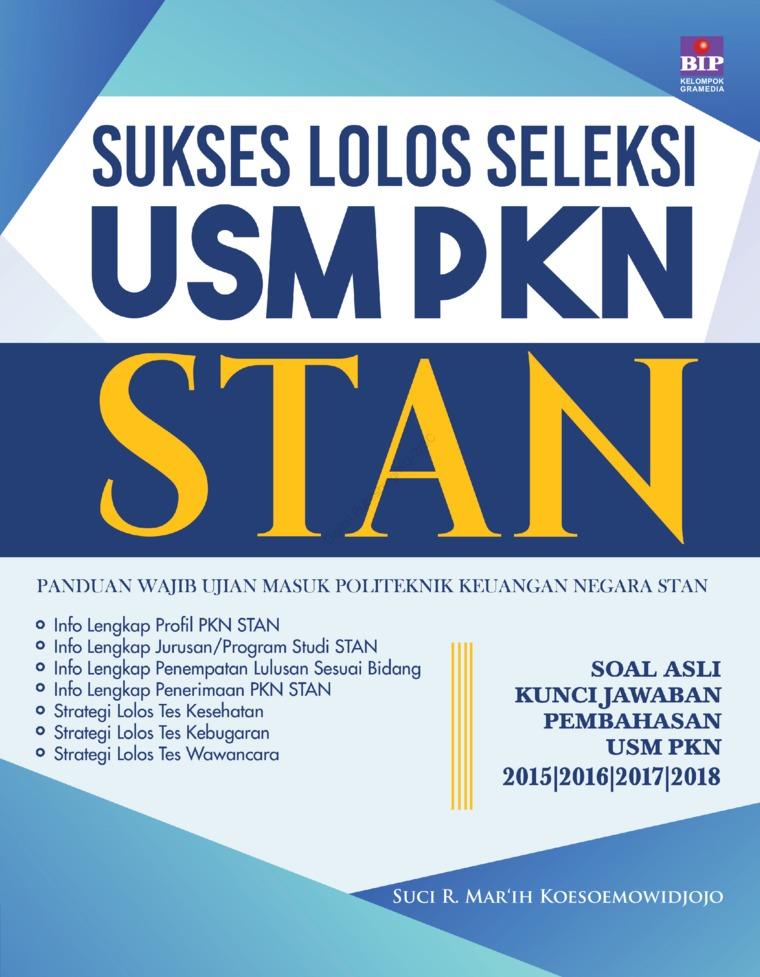 Sukses Lolos Seleksi USM PKN STAN by Suci Rahayu Mar'ih Digital Book