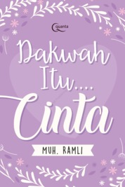 Dakwah itu.... Cinta by Muh. Ramli Cover