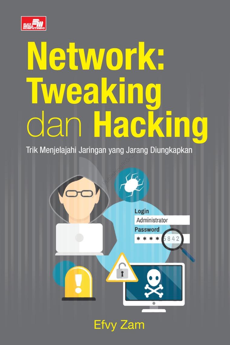 Buku Digital Network: Tweaking dan Hacking oleh Efvy Zam