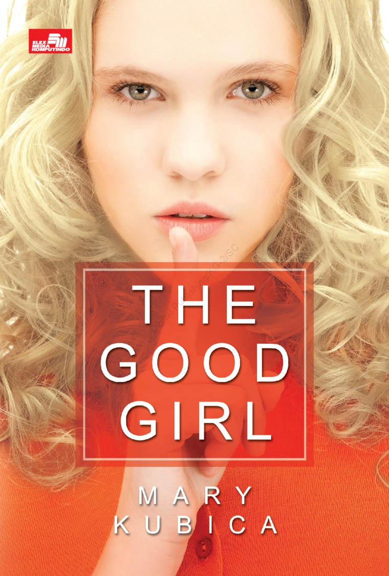 The Good Girl by Mary Kubica Digital Book