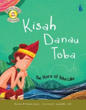 Cover Kisah Danau Toba: The Story of Toba Lake oleh Suroso, Suhartanto