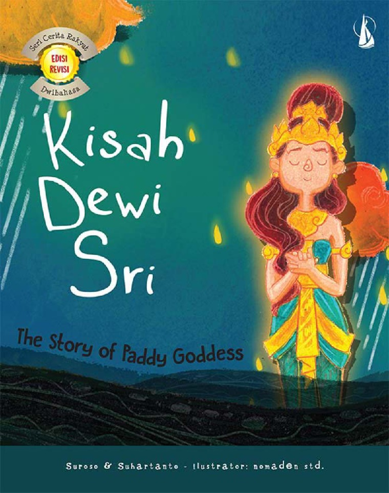 Buku Digital Kisah Dewi Sri: The Story of Paddy Goddess oleh Suroso, Suhartanto