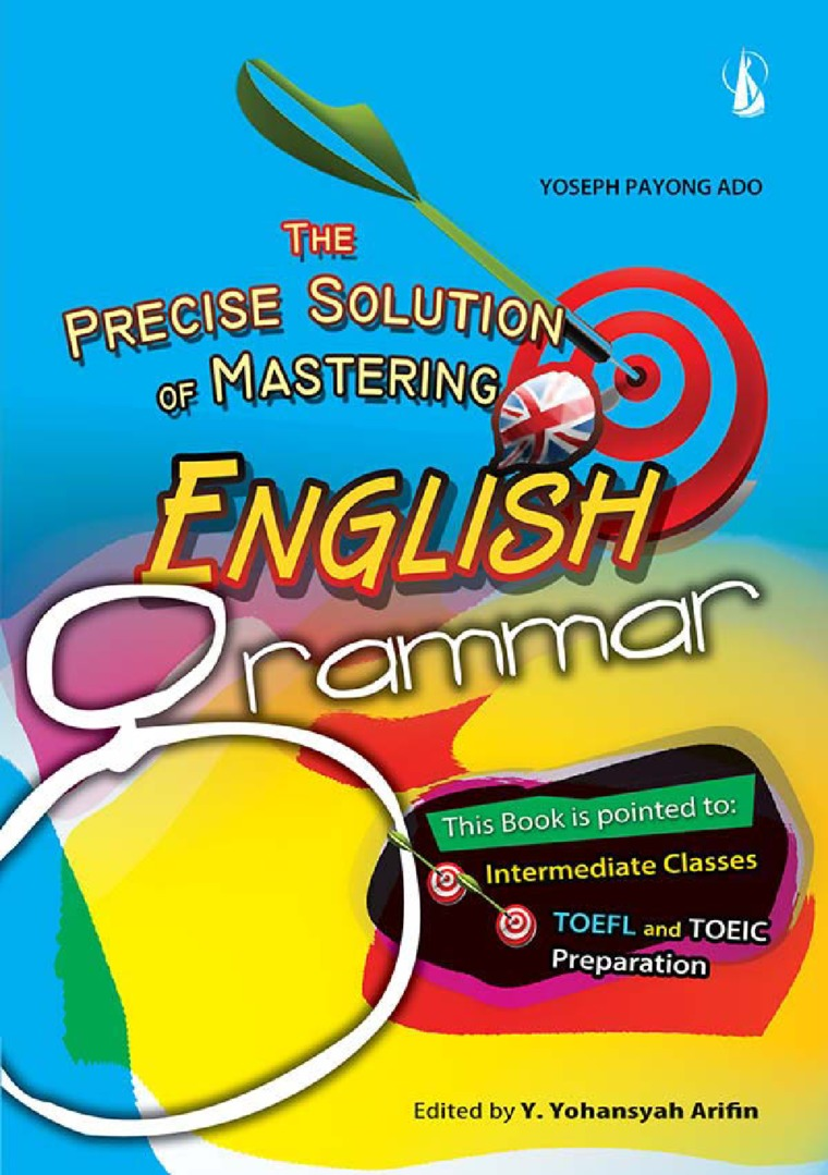 The Precise Solution Of Mastering English Grammar Book by