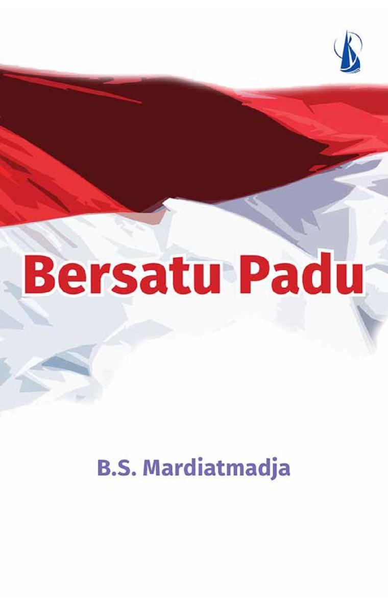 Bersatu Padu by B.S. Mardiatmadja Digital Book