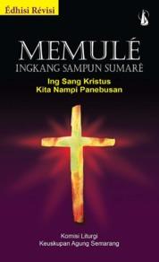 Cover Memule Ingkang Sampun Sumare oleh Tim Buku Komisi Liturgi KAS