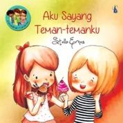 Cover Aku Sayang Teman-Temanku: Seri Pendidikan Karakter oleh Stella Ernes