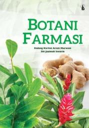 Cover Botani Farmasi oleh Endang Kartini Ariati Murwani, Siti Jazimah Iswarin