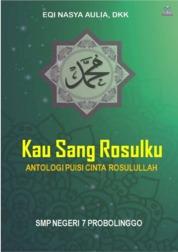 Cover Kau Sang Rosulku oleh EQI NASYA AULIA, DKK