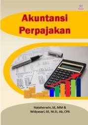 Cover Akuntansi Perpajakan oleh Nataherwin, SE, MM & Widyasari, SE, M.Si, Ak, CPA