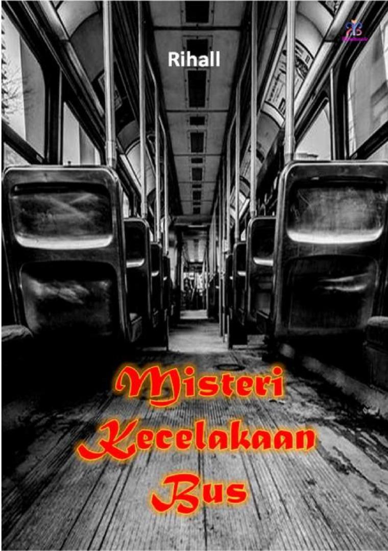 Buku Digital Misteri Kecelakaan Bus oleh Rihall