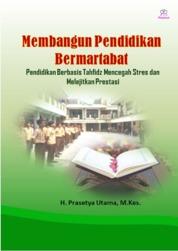 Cover Membangun Pendidikan Bermartabat oleh H. Prasetya Utama, M.Kes.