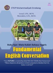 Cover Fundamental English Conversation oleh Ismail, S.Pd., M.Pd. & Mustakim, S.Pd., M.Pd.