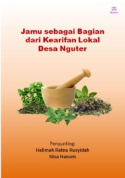 Cover Jamu Sebagai Bagian dari Kearifan Lokal Desa Nguter oleh Halimah Ratna Rusyidah, Nisa Hanum
