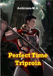Cover Perfect Time Triproin oleh Ambrosia M.A