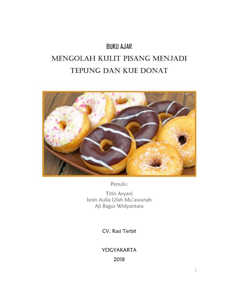 Buku Digital Buku Ajar Mengolah Kulit Pisang Menjadi Tepung dan Kue Donat oleh Titin Aryani