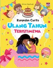 Cover Kumpulan Cerita Ulang Tahun Teristimewa oleh Wrini Harlindi
