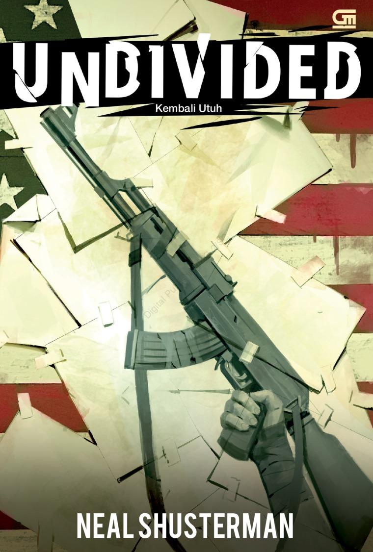 Kembali Utuh (Unwind Distology#4: Undivided) by Neal Shusterman Digital Book