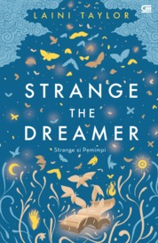 Strange si Pemimpi (Strange the Dreamer) by Laini Taylor Cover