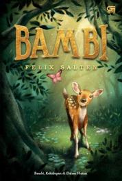 Bambi: Kehidupan di Dalam Hutan (Bambi: A Life in the Woods) by Felix Salten Cover