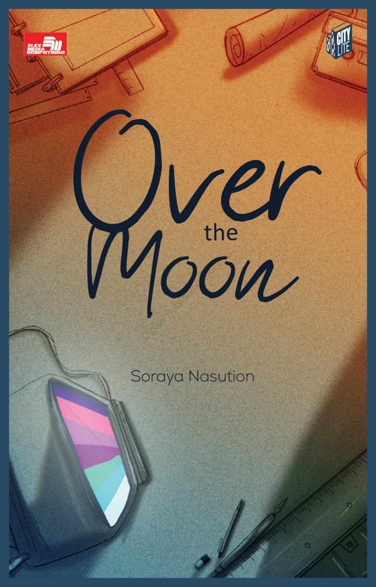 CITYLITE: Over the Moon by Soraya Nasution Digital Book