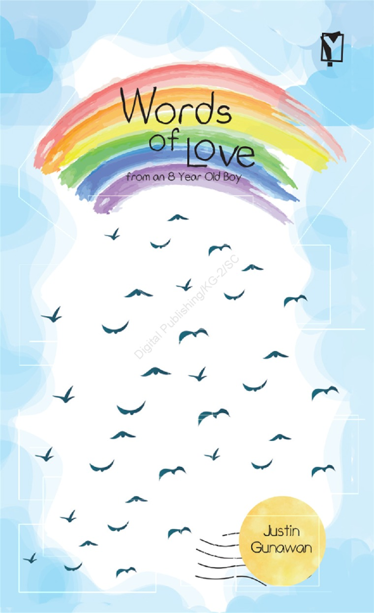 Buku Digital Words of Love from an 8 Year Old Boy oleh Justin Gunawan