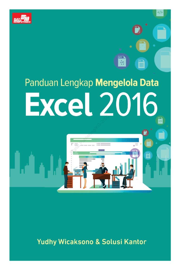 Buku Digital Panduan Lengkap Mengelola Data Excel 2016 oleh Yudhy Wicaksono & Solusi Kantor