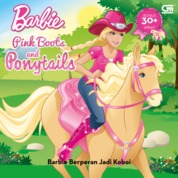 Barbie Pink Boots and Ponytails: Barbie by Mattel Cover