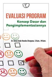 Evaluasi Program Konsep Dasar dan Pengimplementasiannya by Dr. Dewa Gede Hendra Divayana, S.Kom., M.Kom. Cover
