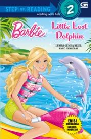 Barbie: Lumba-Lumba Kecil yang Tersesat (Little Lost Dolphin) by Mattel Cover