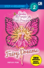 Cover Barbie Mariposa & The Fairy Princess: Fairy Dreams - Impian Peri (Dwi Bahasa) oleh Mattel