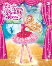 Cover Barbie in The Pink Shoes - Movie Storybook oleh Mattel