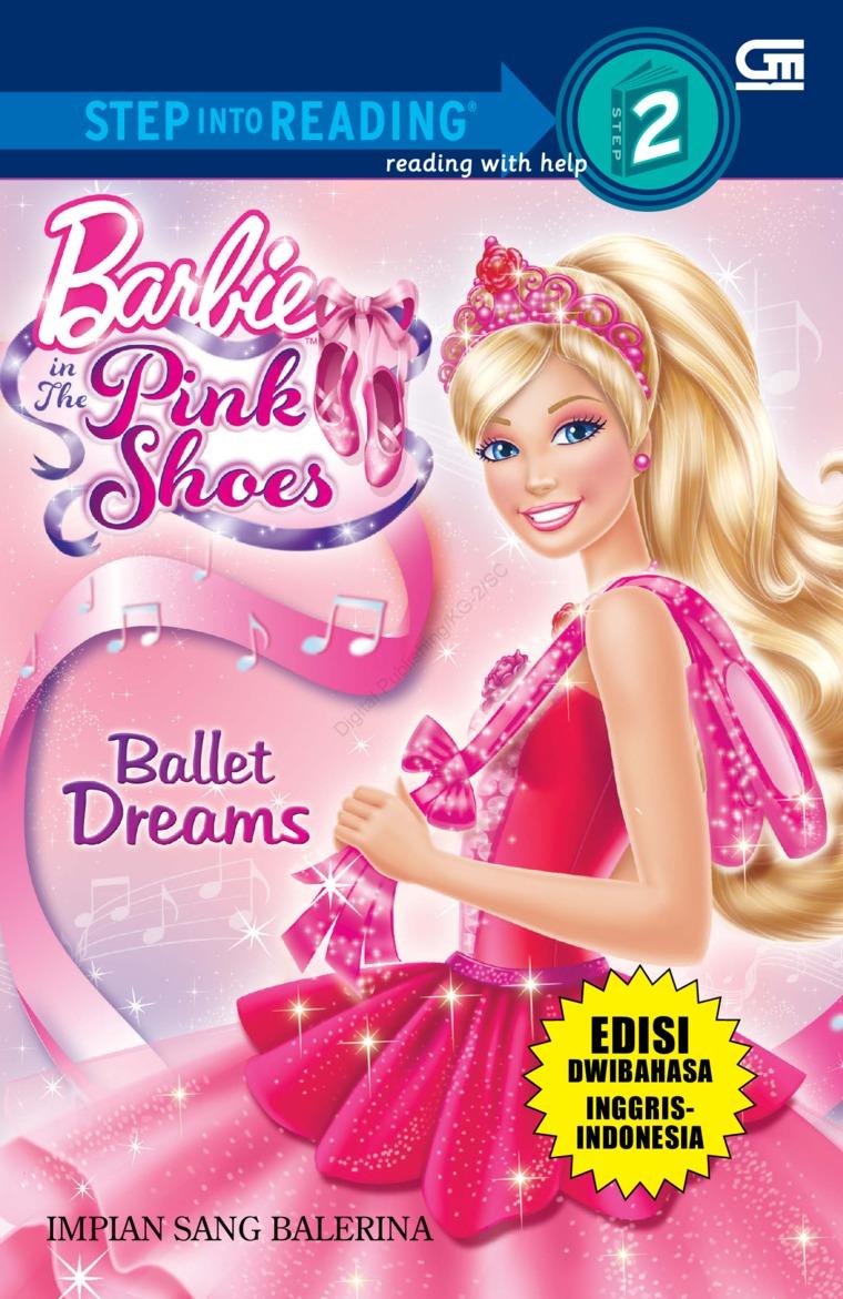 Barbie in The Pink Shoes: Ballet Dreams - Impian Balerina (Dwi Bahasa) by Mattel Digital Book